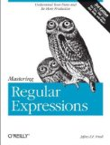 Mastering Regular Expressions by Jeffrey Friedl