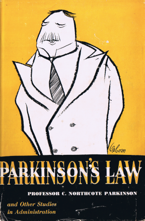 Dust jacket of the book Parkinsons Law and Other Studies in Administration