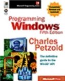 Programming Windows by Charles Petzold