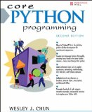 Core Python Programming by Wesley Chun