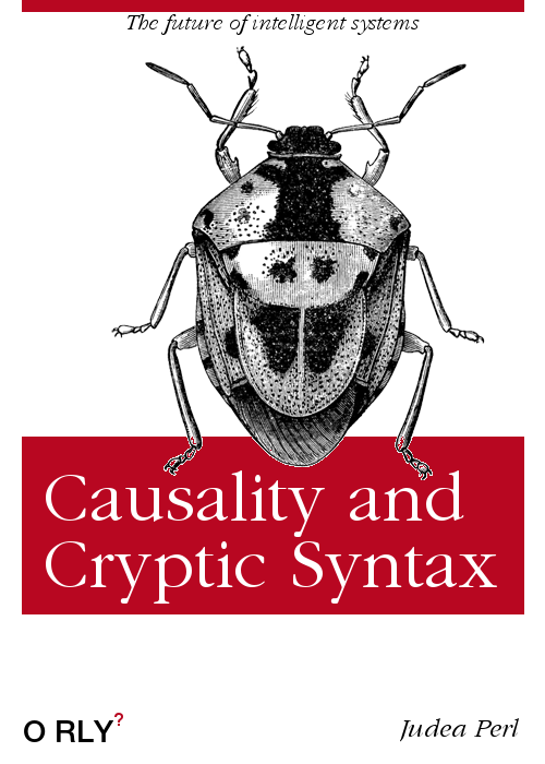 Causality and Cryptic Syntax by Judea Perl